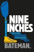 Nine Inches, Colin Bateman
